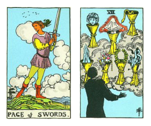 Tarot Page of Swords and Seven of Cups combination Waite
