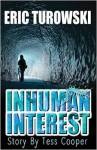Inhuman Interest by Eric Turowski