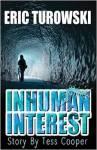 Inhuman Interest by Eric Turowski